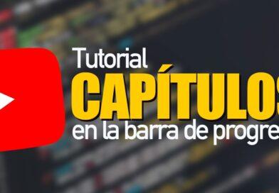 Cómo hacer un induce para tu video de YouTube o dividir un vídeo en capítulos